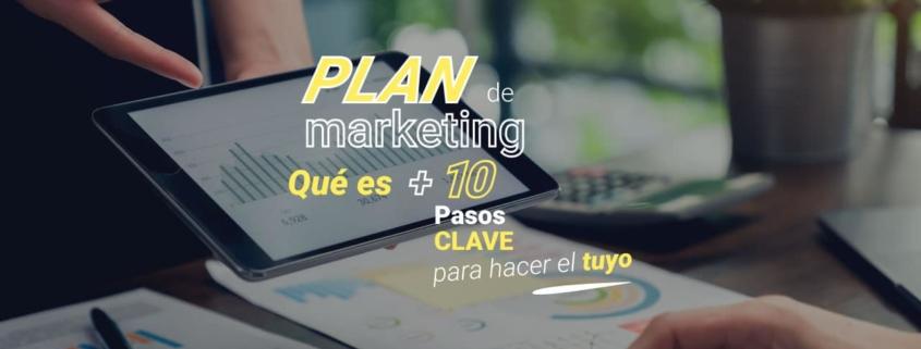 plan-de-marketing-que-es-10-pasos-claves-para-hacer-el-tuyo